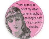 Funny Shabby Chic Fridge Magnet