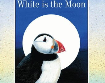SALE!!!     White is the Moon picture book illustrated by Valerie Greeley  for Acornmoon Books.