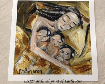 Early Rise - Archival signed motherhood print from an original painting by Katie m. Berggren