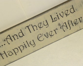HAPPILY EVER AFTER / and they lived sign / fairytale wedding sign / wedding photo prop / hand painted sign / eco friendly sign / wedding dec