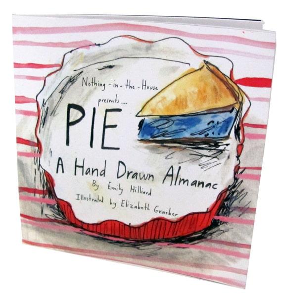 PIE. A Hand Drawn Almanac