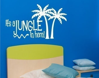 Wall Decals Jungle in Here - Vinyl Wall Decals Stickers Art Graphics Words