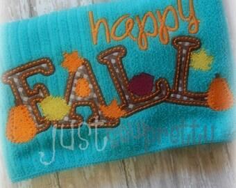 Happy Fall Embroidery Applique Design