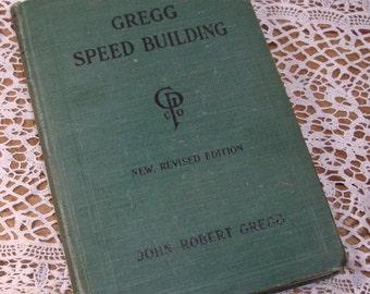 Gregg Speed Building, Vintage Shorthand Book, John Robert Gregg, 1938  (183-14)
