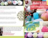 Make it Fizz   : A Guide to Making Bathtub Treats