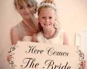 HERE comes the BRIDE - Wedding Signs - 24x10 REVERSIBLE - flower girl / ring bearer signs!