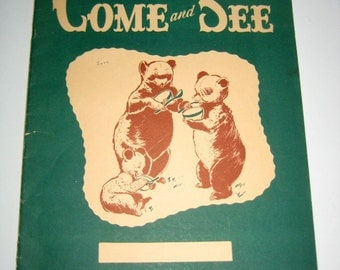 Vintage (1942) School Book - Workbook - Come and See - A Reading Readiness Book