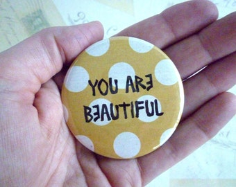 Pocket Mirror - You Are Beautiful - Yellow Polka Dot