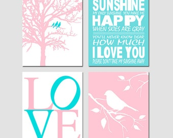 Pink Aqua Baby Girl Nursery Art - You Are My Sunshine, Love, Birds in a Tree, Bird on Branch - Set of Four 8x10 Prints - CHOOSE YOUR COLORS