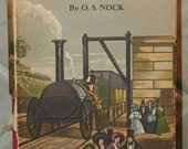 The RAILWAYS of BRITAIN, Past and Present ~ 1949 Illustrated HB by O.S. Nock