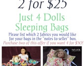 """SALE!!!  2 for TWENTY-FIVE!! Just 4 Dolls Sleeping Bags (fit 15"""" and 18"""" dolls)"""