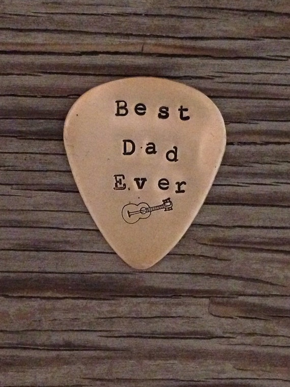 Best Dad ever- Guitar Pick hand stamped-  ready to ship- brass