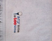 Embroidered Personalized Golf Towel with Grommet- Any time is TEE TIME