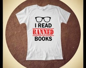 I Read Banned Books bibliophile book lover slim fit women's made to order t shirt