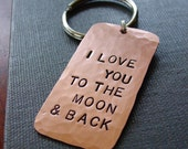 I Love You To The Moon and Back, Custom Keychain in Copper, Hand Stamped Saying Quote, Personalized Metal Key Chain,