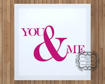 You & Me Vinyl Decal