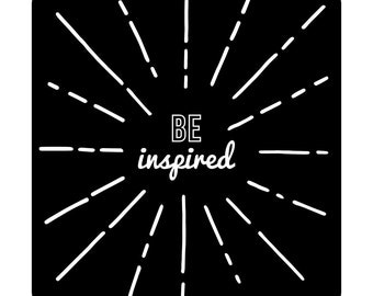 Be Inspired Wall Decal