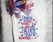 Outta my way T shirt, Military embroidered shirt, Welcome home T shirts, Army applique T shirt