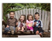 Laughter and Joy - Custom Holiday Photo Card