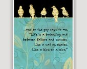 BIRD ON a WIRE, digital illustration print, quote print, inspiration quote, turquoise and black