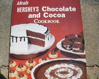 Ideals Hershey's Chocolate and Cocoa Cookbook