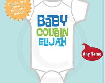 Baby Cousin Onesie or Shirt, Personalized Baby Cousin Shirt, Infant, Toddler or  Youth sizes t-shirt (07012014h)
