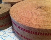 "RESERVED FOR LUDWIGA Jute webbing with red - 3.5"" wide by 8 yards long"