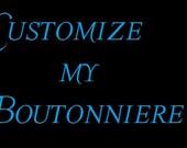Customize My Boutonniere