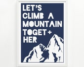 Climb A Mountain Print 9 x 12, Handprinted - Pick Your Color