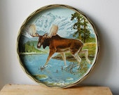 Vintage Metal Round Tray with Majestic Mountain Woodland Moose by Blue Lake with Gold Edge.
