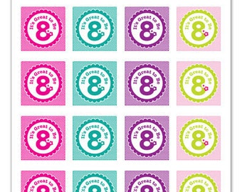 Its Great To Be 8 (flower design) - 1x1 inch Graphic Squares in Printable 5x7 Collage Sheet