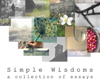 Simple Wisdoms - 52 lessons to change your life, ebook, instant download, simple living inspiration