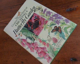Vintage Garden Book on Creating a Butterfly Garden / Illustrated /Hardcover