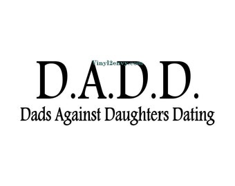 dads against daughters dating window decal