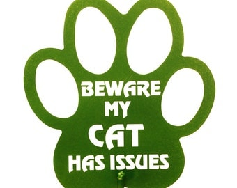 Hand Made Beware My Cat Has Issues Lime GreenYard Art *NEW*