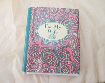 For My Wife - tiny book, sayings, love