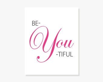 Typographic Print: Beautiful (be-you-tiful) Be You Wall Decor Typography Poster Modern Art