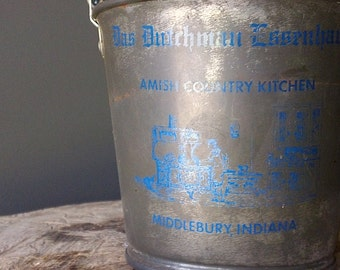 Vintage AMISH Metal Pail - Amish Restaurant