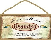 "Just Call Me GRANDPA Cause I'm Too Cool For Grandfather Fishing Lures Wall Sign 5"" x 10"" Grandparent Plaque"