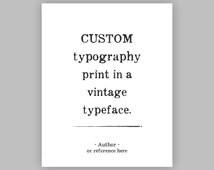 Custom Typography Print, personalized quote, literature, passage