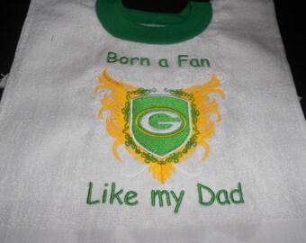 Born a Fan Green Bay , over the head bib