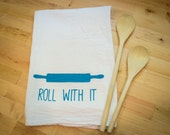 Flour Sack Tea Towel: Roll With It Rolling Pin Hand Screen Printed