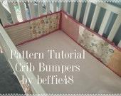 Crib Bumper PATTERN, Tutorial, DIY, Easy to Make, pdf.