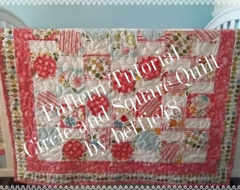 Circles and Squares Quilt Pattern Tutorial, pdf