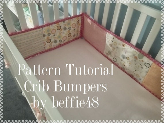 Crib Bumper PATTERN Tutorial DIY Easy to Make pdf.