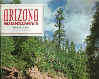Arizona Highways Magazine April 1967