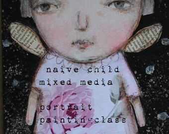 naive child  mixed media portrait painting online class...step by step easy instruction by karen milstein