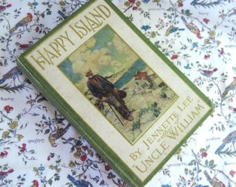 Antique Book Happy Island By Jennette Lee 1910