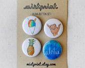 Aloha Pinback Buttons- Set of 4