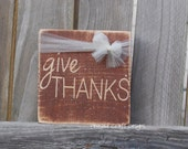 GIVE THANKS primitive rustic wood fall or Thanksgiving decor
